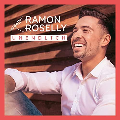 Ramon Roselly - Unendlich
