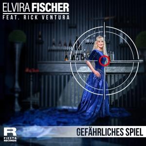 Elvira Fischer feat. Rick Ventura - Gefährliches Spiel