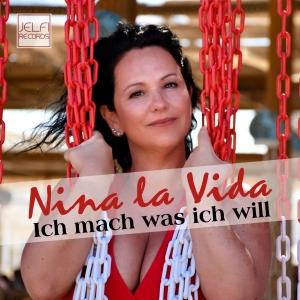 Nina la Vida - Ich mach was ich will