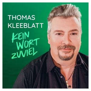 Thomas Kleeblatt - Kein Wort zuviel