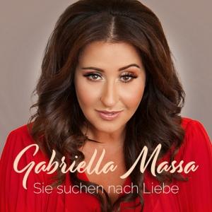Gabriella Massa - Sie suchen nach Liebe