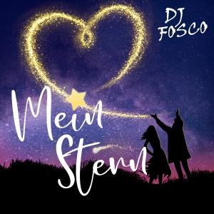 DJ Fosco - Mein Stern