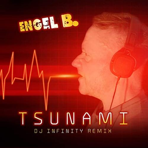 Engel B.   - Tsunami (DJ Infinity Remix)