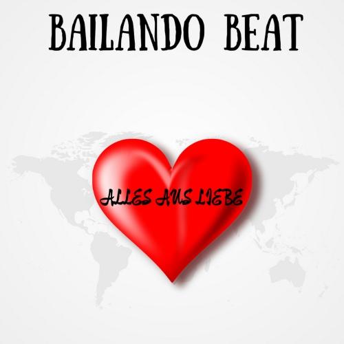 Bailando Beat - Alles aus Liebe