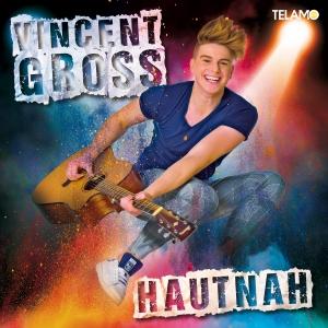 Vincent Gross - Hautnah