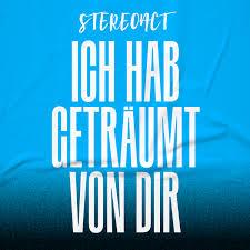 Stereoact - Ich hab geträumt von dir
