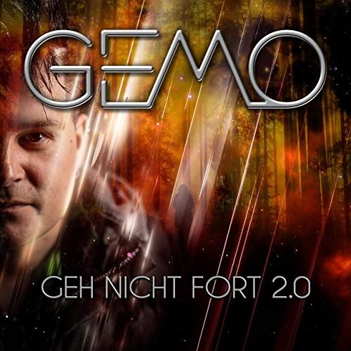GEMO - Geh nicht fort 2.0