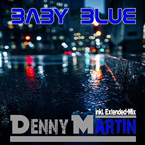 Denny Martin - Baby Blue (Discofox Mix)