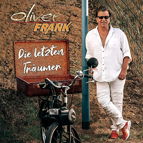 Oliver Frank - Die letzten Träumer