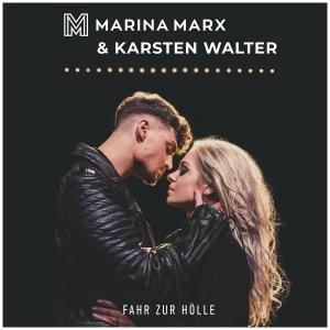 Marina Marx & Karsten Walter - Fahr zur Hölle