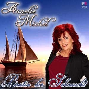 Annelie Michel - Piratin der Sehnsucht