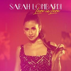 Sarah Lombardi - Love is Love