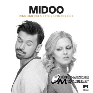 Midoo - Das hab ich alles schon gehört (HüMa Radio Mix)