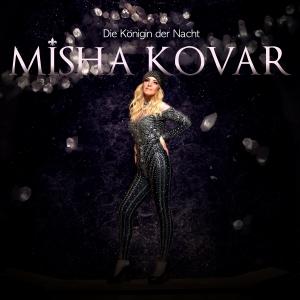 Misha Kovar - Die Königin der Nacht