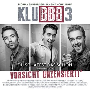 KLUBBB3 - Du schaffst das schon