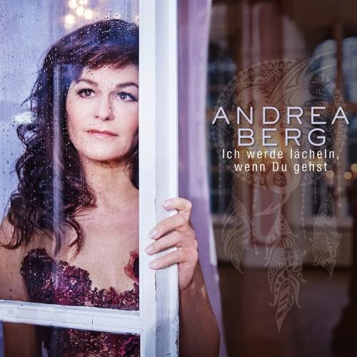 Andrea Berg  - Ich werde lächeln, wenn Du gehst